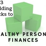 David Barnes' Three Building Blocks To Healthy Personal Finances