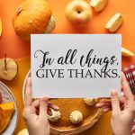Cultivating Gratitude for Thanksgiving 2020 in Southern California