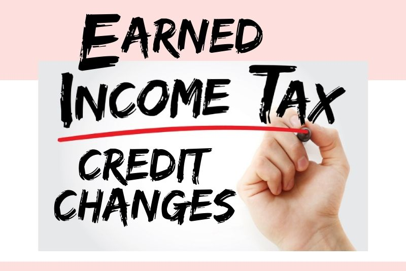 Big Earned Income Tax Credit Changes for all Southern California Filers in 2021